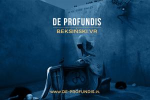 De profundis – Beksiński VR @ Galeria Art
